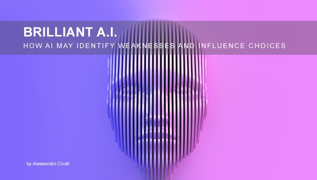 You are currently viewing Brilliant AI – How AI May Identify Your Weaknesses and Influence Your Choices