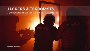 Read more about the article Hackers & Terrorists – A Government Vision for The New Decade