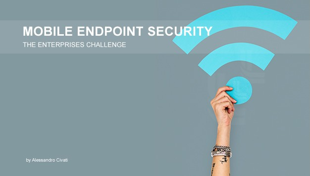 Read more about the article Mobile Endpoint Security is a big Challenge for Enterprises