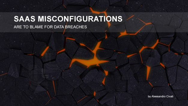 Read more about the article SaaS Misconfigurations Are To Blame for Data Breaches: Check your Settings.