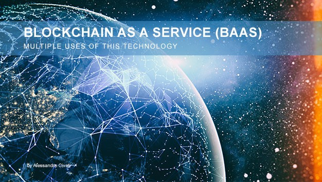 Read more about the article Blockchain as a Service: Multiple Uses of this Technology