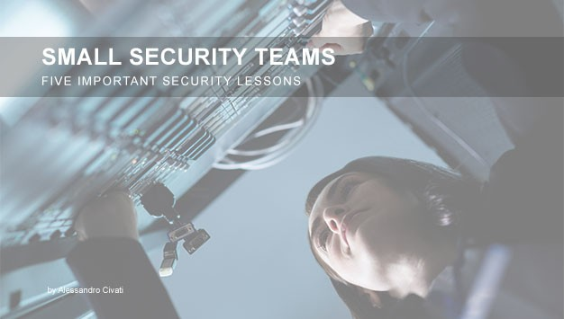 Read more about the article Small Security Teams – Five Important Security Lessons