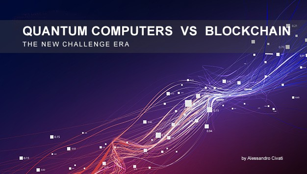 You are currently viewing Quantum Computers VS Financial Blockchain – The new Challenge Era.