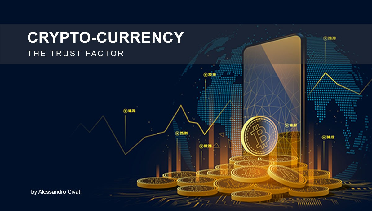 Read more about the article Cryptocurrency – The TRUST Factor