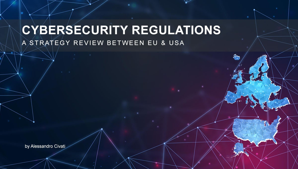 Read more about the article Cybersecurity Regulations – A Strategy review between EU and USA